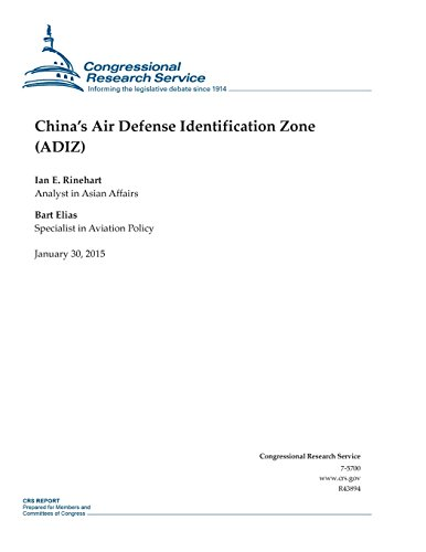 China's Air Defense Identification Zone - Adiz (Crs Reports)