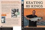 Keating on Kings Part Two: Lure Selection and Advanced Techniques