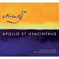 Mozart: Apollo et Hyacinthus, K. 38 by Klara Ek (2012-06-26)