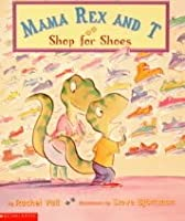 MAMA REX AND T SHOP FOR SHOES