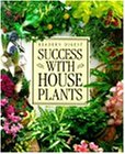 Success with House Plants (Readers Digest)