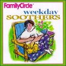 Weekday Soothers