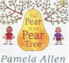 The Pear In The Pear Tree (Picture Puffins)