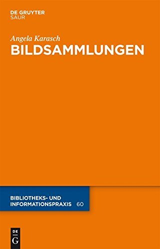 Bildsammlungen (Bibliotheks- und Informationspraxis)