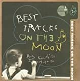 BEST TRACKS ON THE MOON