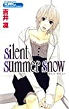 silent summer snow / 吉井 凛 のシリーズ情報を見る