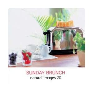 natural images Vol.20 SUNDAY BRUNCH