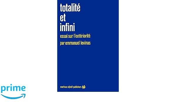 Essai sur lext/ériorit/é Totalit/é et infini