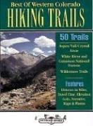 Best of Western Colorado Hiking Trails