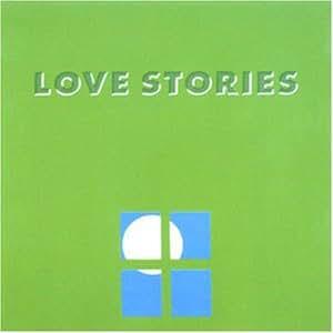 LOVE STORIES IV~scene~
