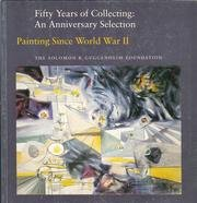 Painting Since World War II (Fifty Years of Collecting : An Anniversary Selection)