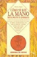Como Se Lee La Mano - Manual Practico de Quiromanc