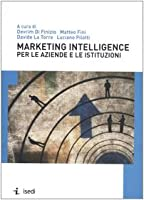 Marketing intelligence per le aziende e le istituzioni