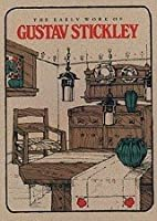 Early Work of Gustav Stickly