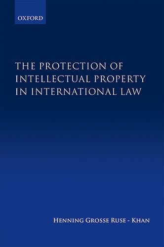 Download The Protection of Intellectual Property in International Law 0199663394