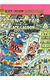 The Science Fair from the Black Lagoon (Black Lagoon Adventures (Pb))