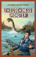 The Loch Ness Monster! (Jr. Graphic Monster Stories)