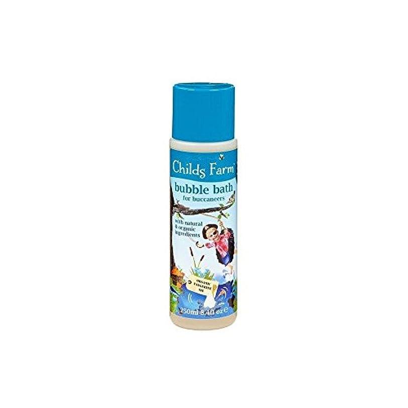 盗難接触瞑想するChilds Farm Get Your Feet Wet! Bubble Bath for Bucanneers! (250ml) チャイルズファームは、あなたの足が濡れる! Bucanneersための泡風呂! ( 250...