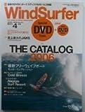 WindSurfer (ウインドサーファー) 2006年 04月号 [雑誌]
