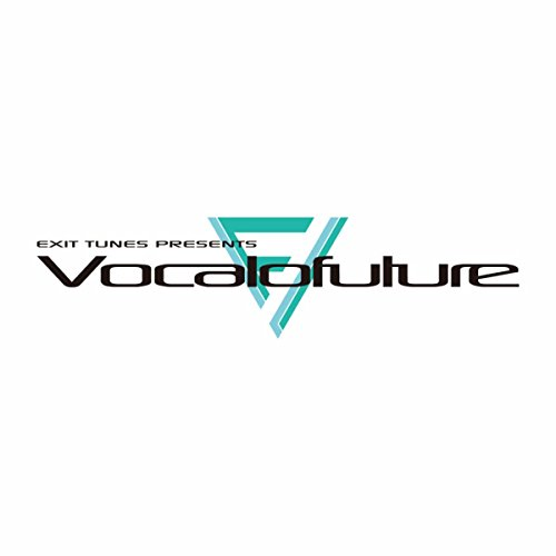 EXIT TUNES PRESENTS Vocalofuture