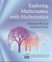 Exploring Mathematics With Mathematica: Dialogs Concerning Computers and Mathematics