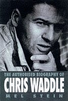 The Magician: Authorised Biography of Chris Waddle
