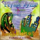 Miami Style Meets NY Style: Pryme Tyme/In House Records
