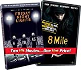 FRIDAY NIGHT LIGHTS/8 MILE