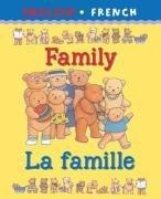 Family/La Famille (Bilingual First Books)