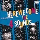 HERE WE COME THE 4 SOUNDS [DVD]