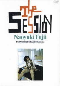 THE SESSION~from(Naturally)to(Blow Session) [DVD]
