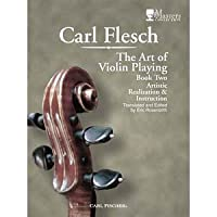 The Art of Violin Playing: Book 2 by Carl Flesch