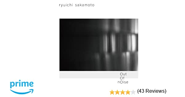 Amazon | out of noise | 坂本龍...