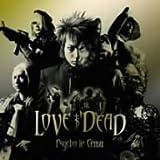 LOVE IS DEAD(DVD付)