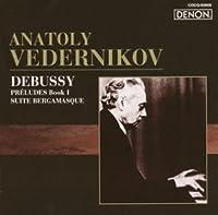 ロシア・ピアニズム名盤選-8 ドビュッシー:前奏曲第1巻/ベルガマスク組曲
