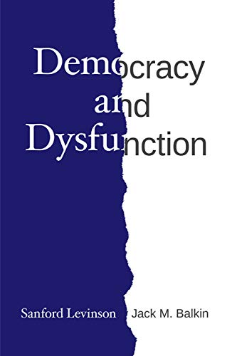 Download Democracy and Dysfunction 022661204X