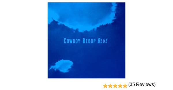 amazon cowboy bebop soundtrack 3 blue シートベルツ スティーブ