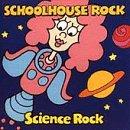 Schoolhouse Rock: Science Rock