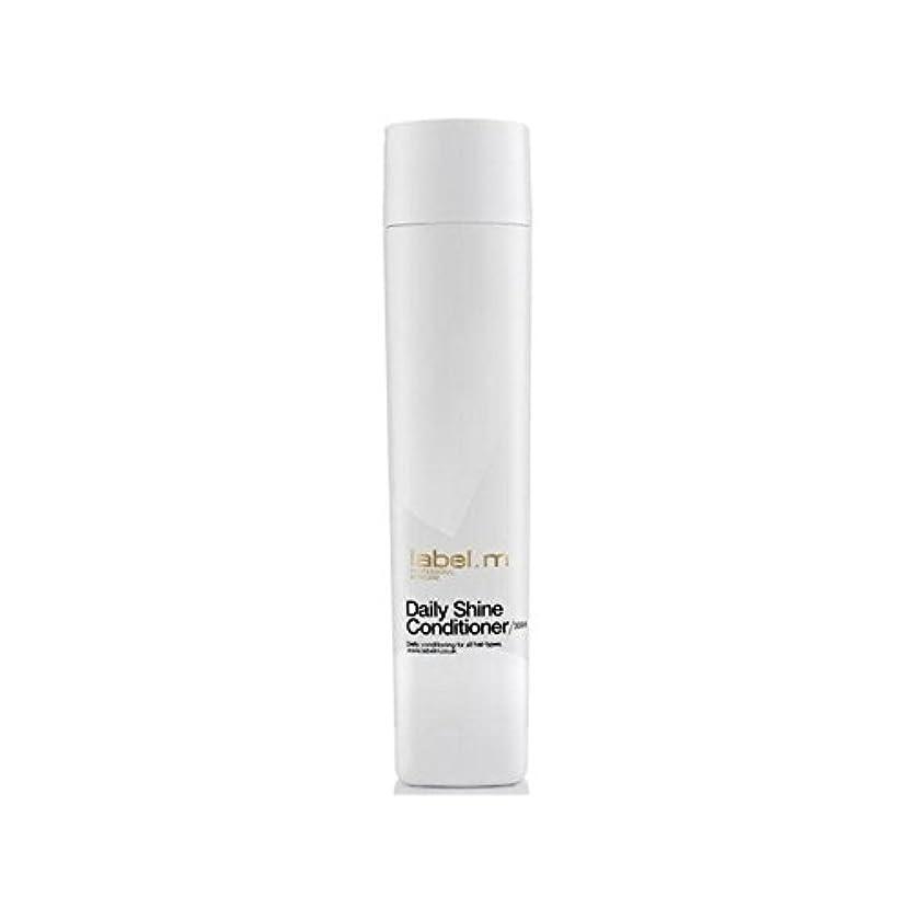 シフト紳士策定するLabel.M Daily Shine Conditioner (300ml) (Pack of 6) - .毎日シャインコンディショナー(300ミリリットル) x6 [並行輸入品]