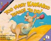 Too Many Kangaroo Things to Do!: Multiplying (Mathstart, Level 3)