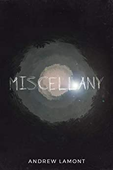 Miscellany by [Lamont, Andrew]