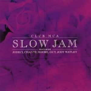 CLUB MCA SLOW JAM