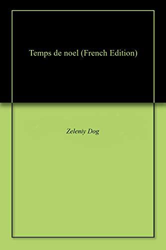 Temps de noel (French Edition)