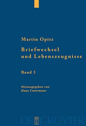 Briefwechsel und Lebenszeugnisse: Kritische Edition mit Übersetzung