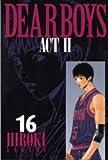 DEAR BOYS ACT2 / 八神 ひろき のシリーズ情報を見る