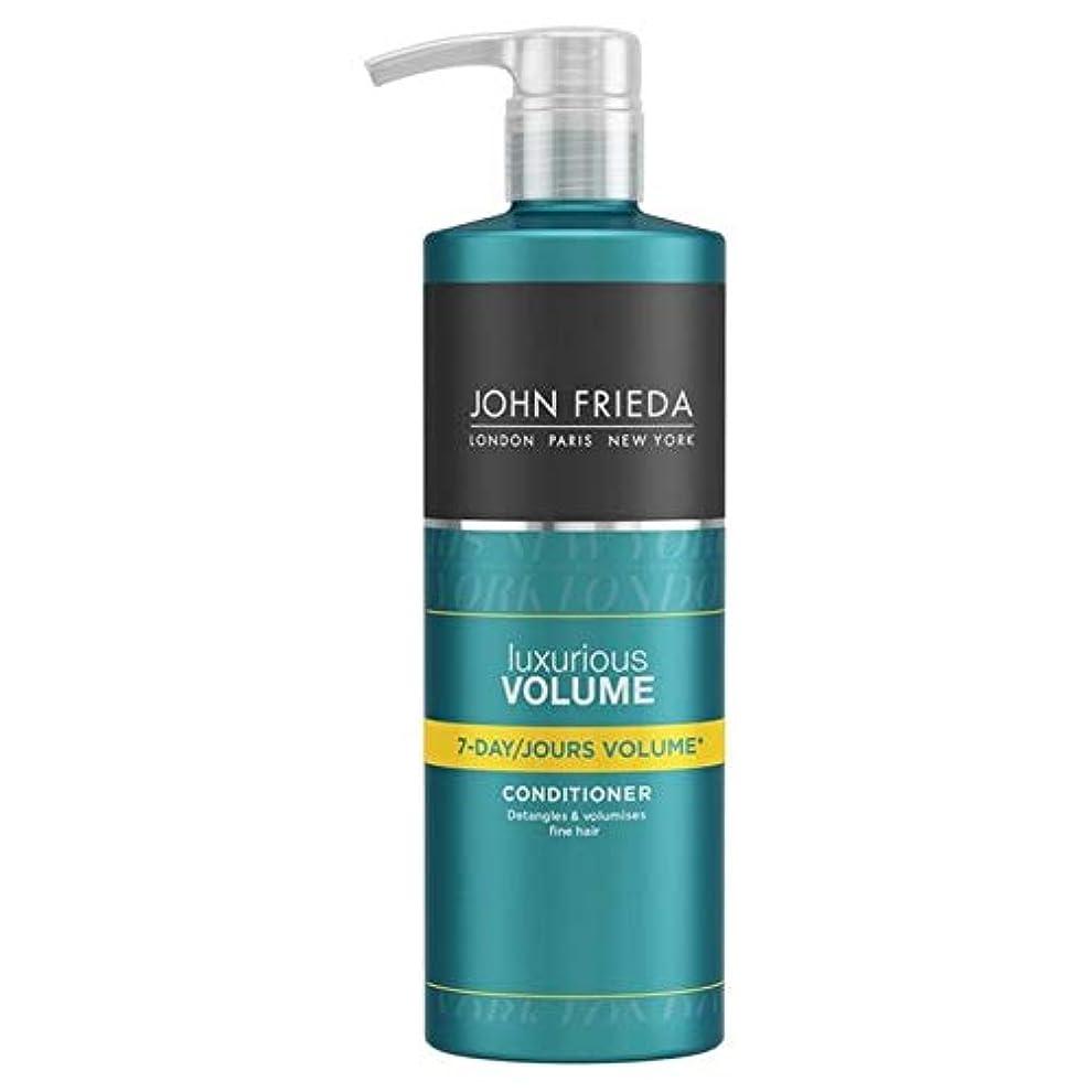 掃く用心閉塞[John Frieda ] ジョン?フリーダ贅沢なボリューム7日間のボリュームコンディショナー500ミリリットル - John Frieda Luxurious Volume Seven Day Volume Conditioner...