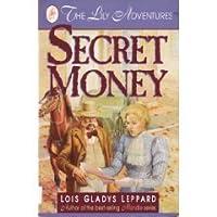 Secret Money: The Lily Adventures
