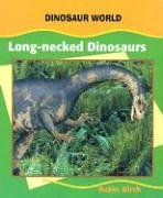 Long-Necked Dinosaurs (Dinosaur World)
