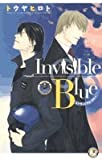 Invisible Blue―インヴィジブル・ブルー (白泉社花丸ノベルズ)