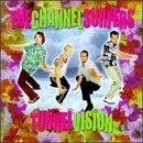 Tunnel Vision by The Channelsurfers (1998-04-28)
